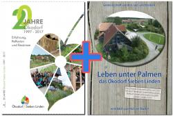 20 Jahre Ökodorf Sieben Linden + Leben unter Palmen